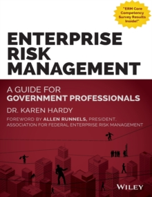 Enterprise Risk Management : A Guide for Government Professionals, Hardback Book