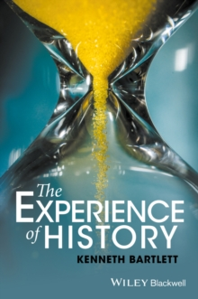 The Experience of History, Hardback Book