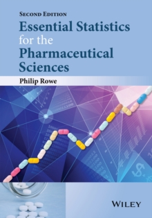 Essential Statistics for the Pharmaceutical Sciences, Paperback / softback Book