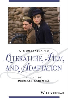A Companion to Literature, Film, and Adaptation, Paperback / softback Book