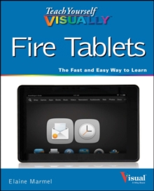 Teach Yourself Visually Fire Tablets, Paperback Book
