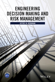 Engineering Decision Making and Risk Management, Hardback Book