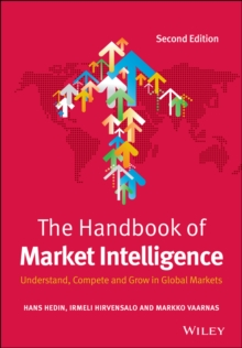 The Handbook of Market Intelligence : Understand, Compete and Grow in Global Markets, Hardback Book