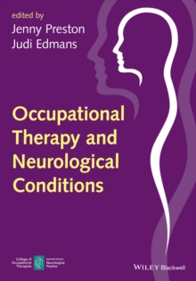 Occupational Therapy and Neurological Conditions, Paperback Book