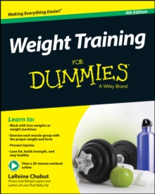 Weight Training For Dummies, Paperback / softback Book