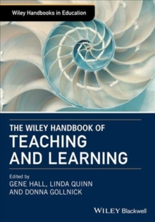 The Wiley Handbook of Teaching and Learning, Hardback Book