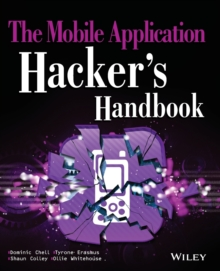 The Mobile Application Hacker's Handbook, Paperback Book