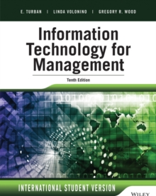 Information Technology for Management : Advancing Sustainable, Profitable Business Growth, Paperback Book
