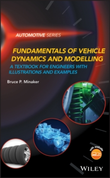 Fundamentals of Vehicle Dynamics and Modelling : A Textbook for Engineers With Illustrations and Examples, PDF eBook