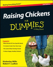 Raising Chickens for Dummies, 2nd Edition, Paperback Book