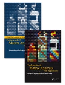 Fundamentals of Matrix Analysis with Applications Set, Hardback Book