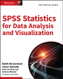 SPSS Statistics for Data Analysis and Visualization, Paperback / softback Book