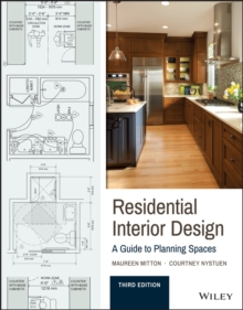 Residential Interior Design A Guide To Planning Spaces Maureen Mitton 9781119013976