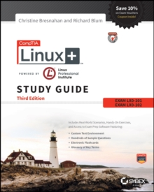 Comptia Linux+ Powered By Linux Professional Institute Study Guide, Third Edition, Exam Lx0-103 and Exam Lx0-104, Paperback Book