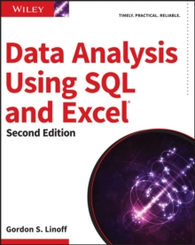 Data Analysis Using SQL and Excel, 2nd Edition, Paperback Book