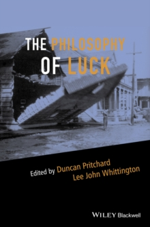 The Philosophy of Luck, Paperback / softback Book