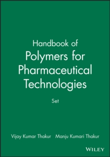 Handbook of Polymers for Pharmaceutical Technologies : Set, Hardback Book