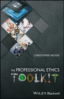 The Professional Ethics Toolkit, Hardback Book
