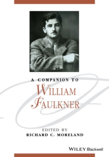A Companion to William Faulkner, Paperback / softback Book
