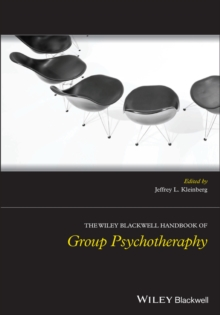The Wiley-Blackwell Handbook of Group Psychotherapy, Paperback / softback Book