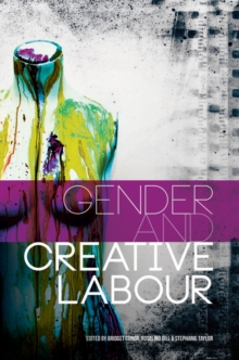 Gender and Creative Labour, Paperback / softback Book