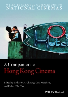 A Companion to Hong Kong Cinema, Paperback / softback Book