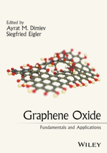 Graphene Oxide : Fundamentals and Applications, Hardback Book