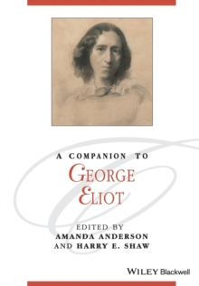 A Companion to George Eliot, Paperback / softback Book