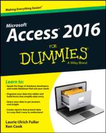 Access 2016 For Dummies, Paperback / softback Book