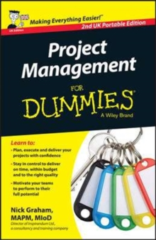 PROJECT MANAGEMENT FOR DUMMIES 2ND UK PO, Paperback Book