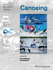 Handbook of Sports Medicine and Science : Canoeing, Paperback / softback Book