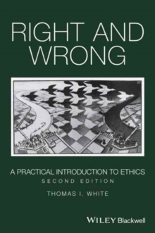 Right and Wrong : A Practical Introduction to Ethics, Paperback / softback Book