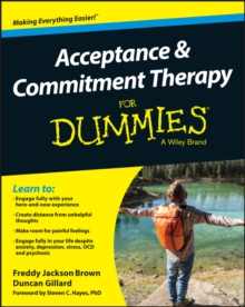 Acceptance and Commitment Therapy For Dummies, Paperback Book
