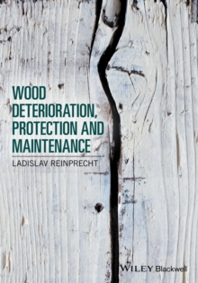 Wood Deterioration, Protection and Maintenance, Hardback Book