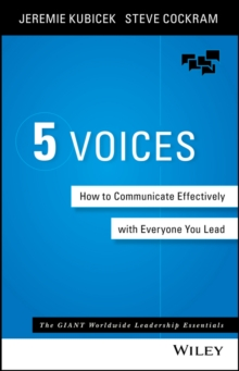 5 Voices : How to Communicate Effectively with Everyone You Lead, Hardback Book