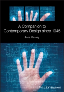 A Companion to Contemporary Design since 1945, Hardback Book