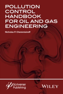 Pollution Control Handbook for Oil and Gas Engineering, Hardback Book