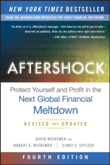 Aftershock : Protect Yourself and Profit in the Next Global Financial Meltdown, Hardback Book