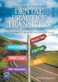 Dental Practice Transition : A Practical Guide to Management, Paperback / softback Book