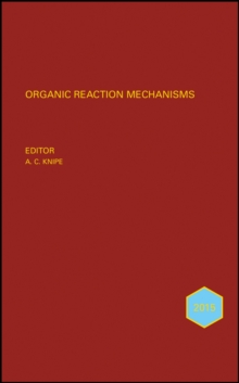 Organic Reaction Mechanisms 2015 : An annual survey covering the literature dated January to December 2015, Hardback Book