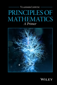 Principles of Mathematics : A Primer, Hardback Book