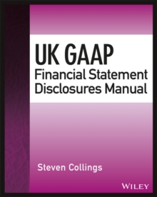 UK GAAP Financial Statement Disclosures Manual, Paperback / softback Book