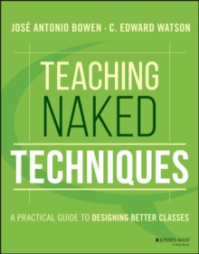 Teaching Naked Techniques : A Practical Guide to Designing Better Classes, Paperback / softback Book
