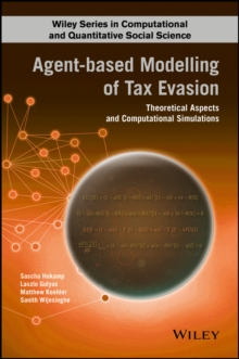 Agent-based Modeling of Tax Evasion : Theoretical Aspects and Computational Simulations, Hardback Book