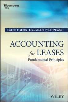Accounting for Leases : Fundamental Principles, Hardback Book