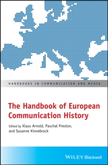 The Handbook of European Communication History, Paperback Book