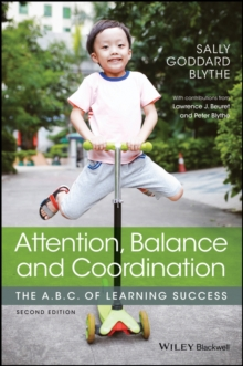 Attention, Balance and Coordination : The A.B.C. of Learning Success, Paperback / softback Book