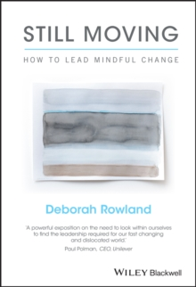 Still Moving - How to Lead Mindful Change, Hardback Book