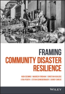 Framing Community Disaster Resilience, Hardback Book