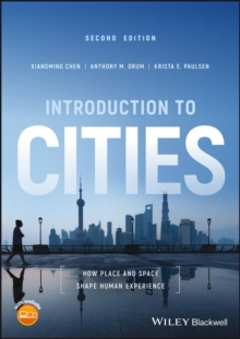 Introduction to Cities : How Place and Space Shape Human Experience, Paperback / softback Book